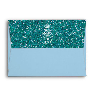 Your Text for She Who Must Be Obeyed Turquoise Envelope