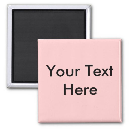 Your Text Here 2 Inch Square Magnet