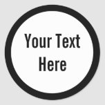 Your Text Here Custom Black Border Round Stickers