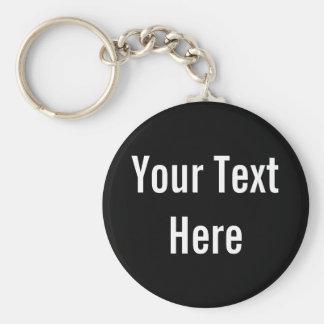 Your Text Here Custom Black Keychain