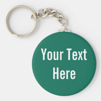 Your Text Here Custom Green Keychain