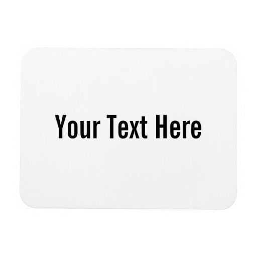 Your Text Here Custom Horizontal Magnet Magnets