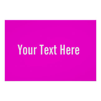 Your Text Here Custom Pink Horizontal Poster