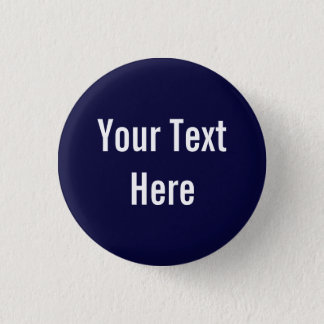 Your Text Here Custom Solid Navy Background Button