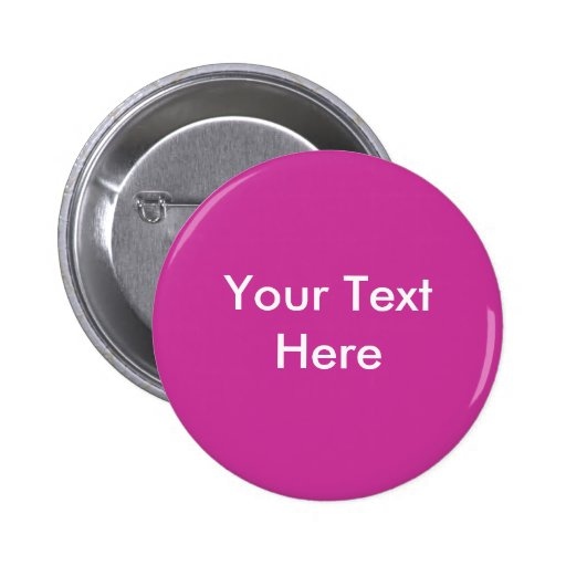 Your Text Here - Customized - Customized 2 Inch Round Button