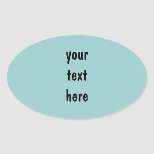 Your Text Here Oval Stickers