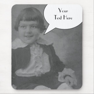Your Text Here (spoken) Mouse Pad
