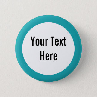 Your Text Here Teal Border Custom Button