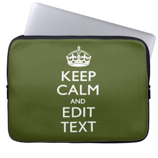 Your Text Keep Calm And on Olive Green Computer Sleeves