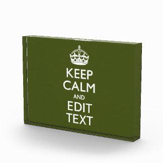 Your Text Keep Calm on Olive Green Decor Acrylic Award
