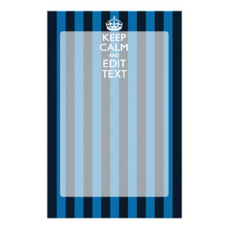 Your Text on Keep Calm Blue Stripes Decor Stationery