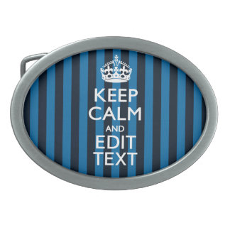 Your Text on Keep Calm Blue Stripes Style Oval Belt Buckle