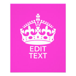 Your Text on Keep Calm Crown Hot Pink Flyer
