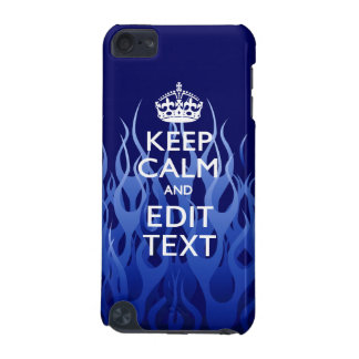 Your Text on Keep Calm on Blue Racing Flames iPod Touch 5G Case