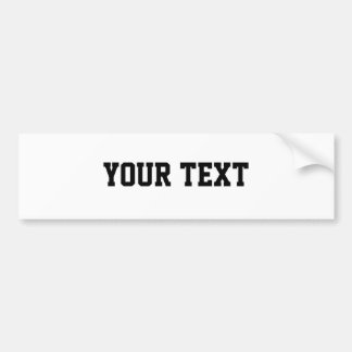 "Your Text ""Superstar"" Bumper Sticker"