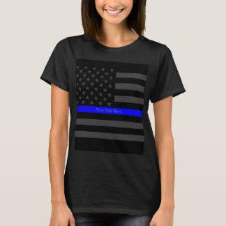 Your Text Thin Blue Line Black US Flag Statement T-Shirt