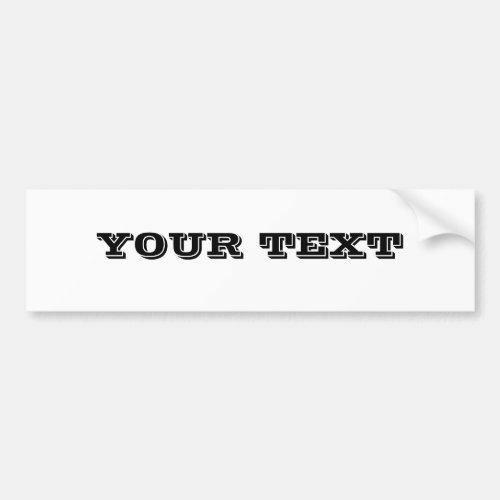 Your Text VINETA Bumper Sticker