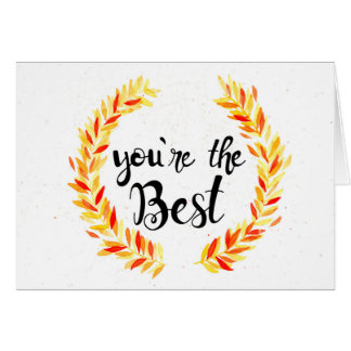 Your the Best Card
