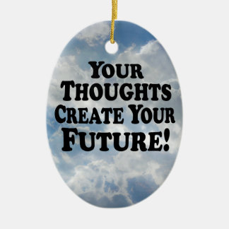 Your Thoughts Create Your Future - Multi-Products Christmas Ornament