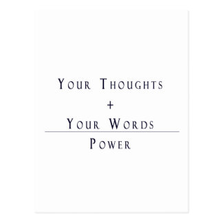 Your Thoughts + Your Words = Power Postcard