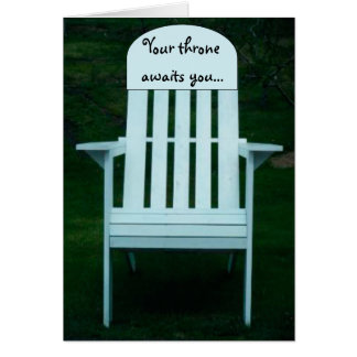 Your Throne Awaits You Chair Card