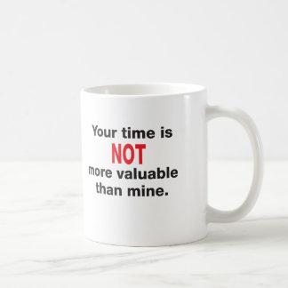 Your Time Mug