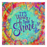 """""""Your Time to Shine"""" Inspirivity Poster"""