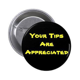 Your Tips Are Appreciated Button