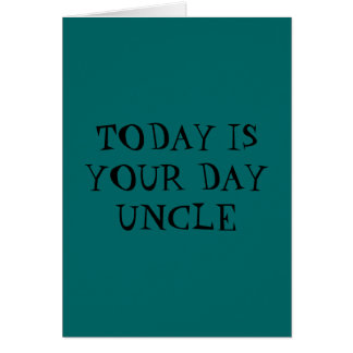 YOUR UNCLES FATHERS DAY CARDS