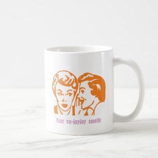 Your va jay jay smells coffee mug