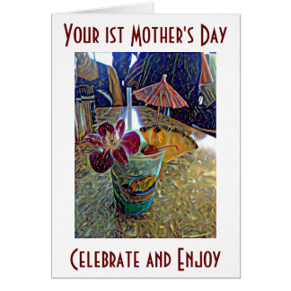 YOUR VERY FIRST **MOTHER'S DAY** CHEERS!