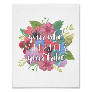 Your Vibe Attracts Your Tribe Wildflower Quote Poster