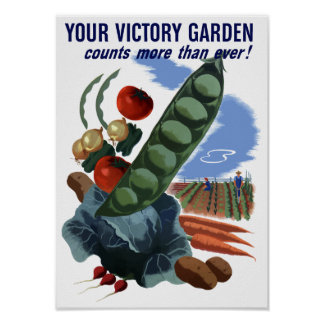 Your Victory Garden Counts More Than Ever -- WW2 Poster
