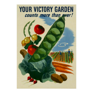 Your Victory Garden Poster (in many sizes)