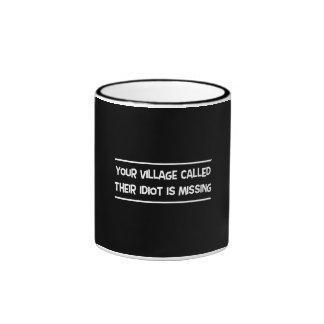 Your Village Called Ringer Coffee Mug
