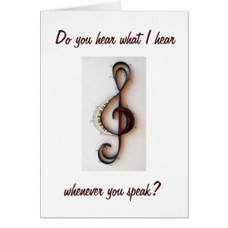 """""""YOUR VOICE IS MUSIC TO MY EARS"""" LOVING YOU CARD"""