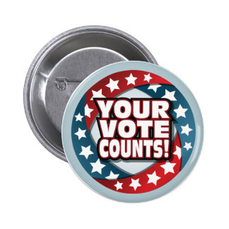 YOUR VOTE COUNTS PINS