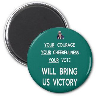 Your Vote Will Bring Us Victory Refrigerator Magnet