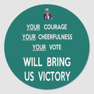 Your Vote Will Bring Us Victory Classic Round Sticker