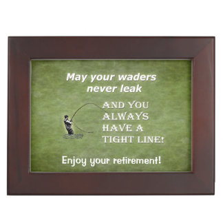 Your waders | Tight Line; Fly fishing quote Keepsake Box
