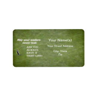 Your waders | Tight Line; Fly fishing quote Address Label