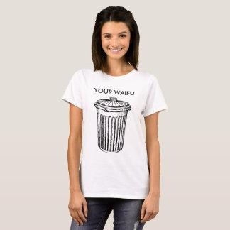 Your Waifu is Trash T-Shirt