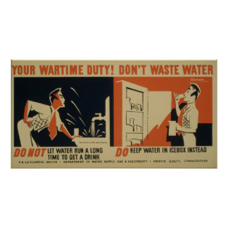 Your Wartime Duty! Don't Waste Water Vintage WPA Poster