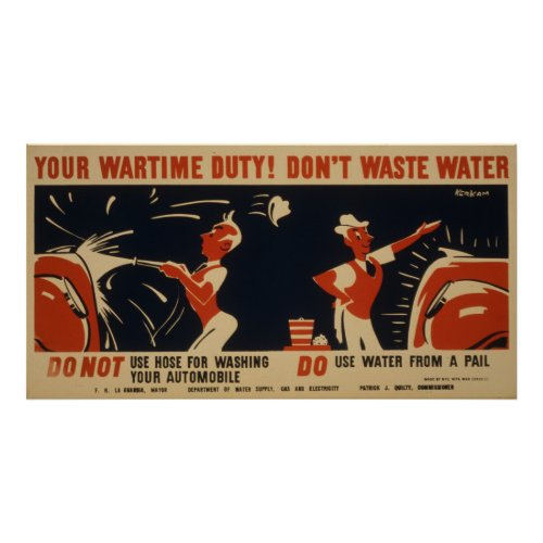 Your Wartime Duty! Don't Waste Water Vintage WPA