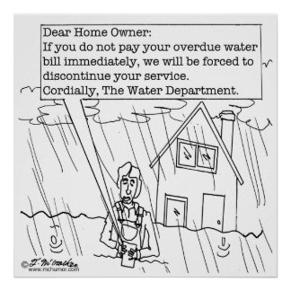 Your Water Bill Is Over Due Print