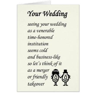 Your Wedding - a funny wedding poem Card