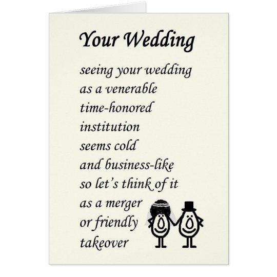 Your Wedding A Funny Poem Card