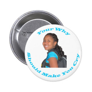 Your Why Customizable Button