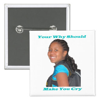Your Why Customizable Square Pin