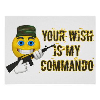 Your Wish Is My Commando Poster
